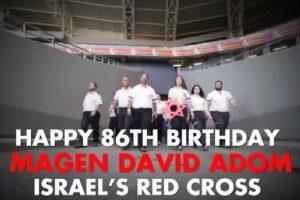 MDA Israel Celebrates 86th Birthday!